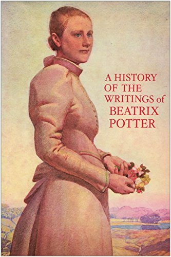 9780723213345: A History of the Writings of Beatrix Potter