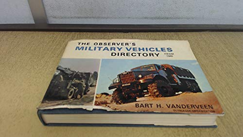The Observer's Military Vehicles Directory from 1945: Vanderveen, Bart H.
