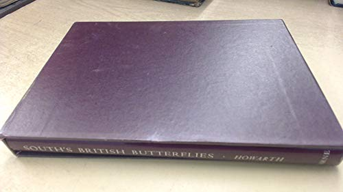 South s British Butterflies.: T. G. Howarth. Richard South.