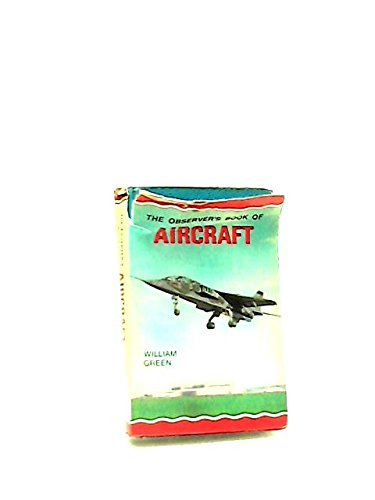 The Observer's Book of Aircraft, 1971 Edition: Green, William and