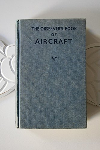 Observer's Book of Aircraft 1974: William Green