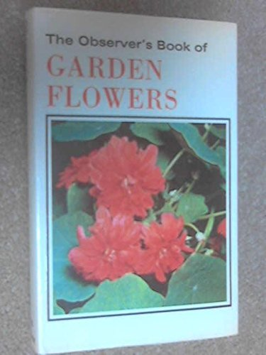 9780723215318: The Observer's Book of Garden Flowers (Observer's Pocket)