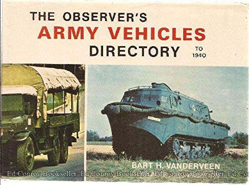9780723215400: The Observer's Army Vehicles Directory to 1940 (Olyslager Auto Library)