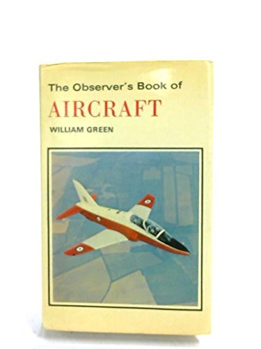 9780723215417: The Observer's Book of Aircraft; 1975 Edition