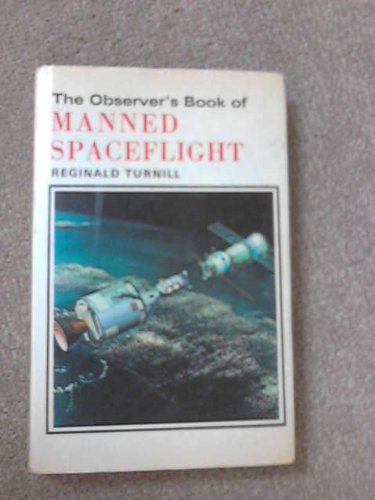 9780723215462: Observer's Book of Manned Space Flight (Observer's Pocket)