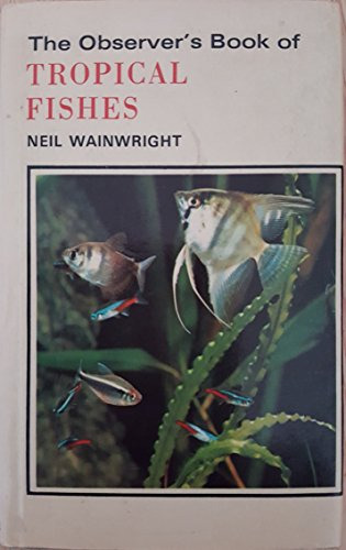 9780723215608: Observer's Book of Tropical Fishes (Observer's Pocket S.)