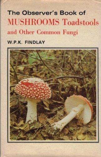 Observer's Mushrooms 19: Walter Philip Kennedy