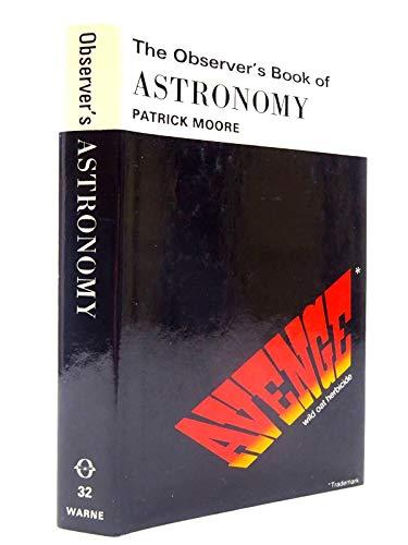 Observer's Book of Astronomy (Observer's Pocket): Moore, CBE,DSc,FRAS,Sir Patrick