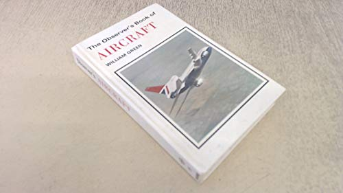 The Observer's Book of Aircraft, 1980: Green, William and