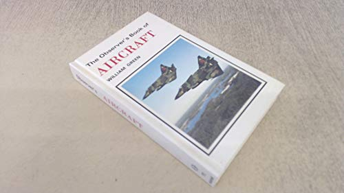 The Observer's Book of Aircraft, 1982 Edition: Green, William and