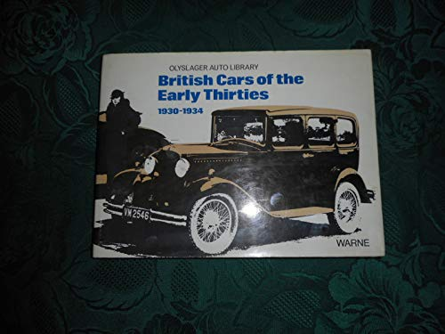 British Cars of the Early Thirties: 1930-1934.: OLYSLAGER ORGANISATION (compiled