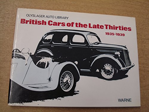 British Cars of the Late Thirties 1935-1939: Organization, Olyslager