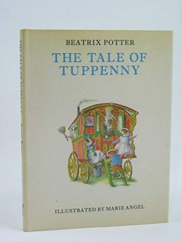 9780723217244: The Tale of Tuppenny