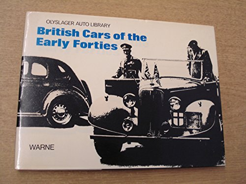 9780723217558: British Cars of the Early Forties 1940-1946 (Olyslager Auto Library)