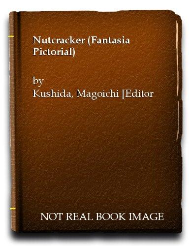 Nutcracker (Fantasia Pictorial): Kushida, Magoichi