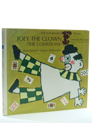 9780723217831: Joey the Clown(Based Upon D.B. Kabalevsky's Musical Suite 'the Comedians') (Fantasia Pictorial S.)