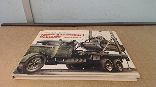 9780723218081: Tanks and Transport Vehicles (Olyslager Auto Library)