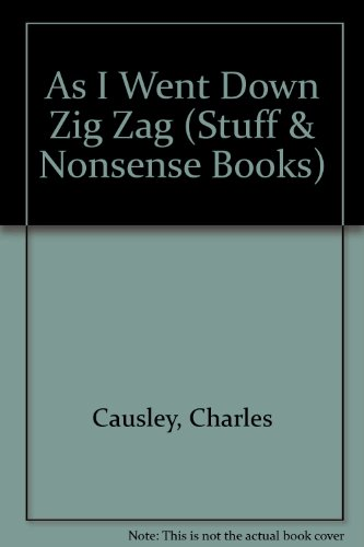 As I Went Down Zig Zag: Causley, Charles.