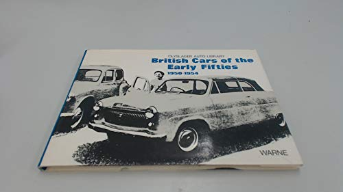 9780723218227: British Cars of the Early Fifties, 1950-54 (Olyslager Auto Library)