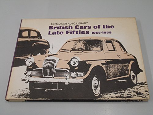 British Cars of the Late Fifties 1955-1959: Olyslager Organization; Voller,