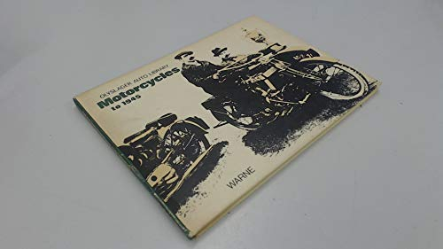 9780723218258: Motorcycles to 1945 (Olyslager Auto Library)