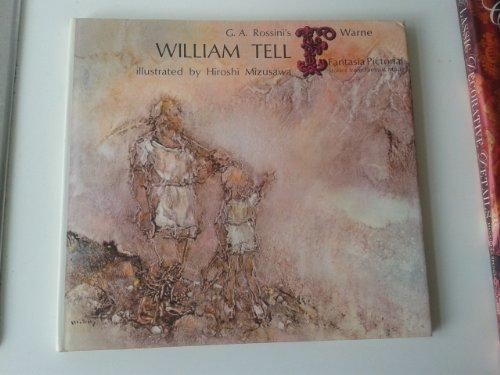 9780723218333: William Tell (Fantasia Pictorial)