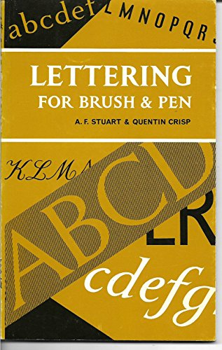 Lettering For Brush And PEN: Crisp, Quentin