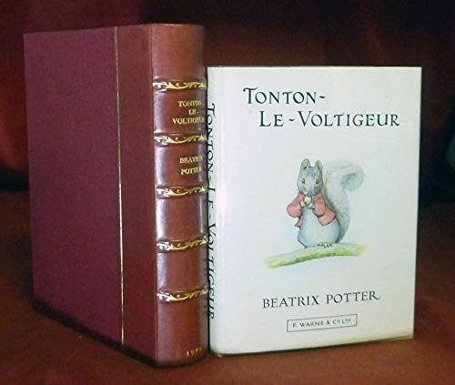 Histoire de Tonton-le-voltigeur, L' (Potter 23 Tales) (French Edition) (0723220484) by Beatrix Potter