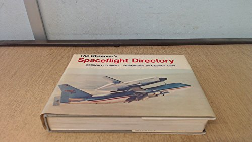 9780723220510: The Observer's Book of Spaceflight