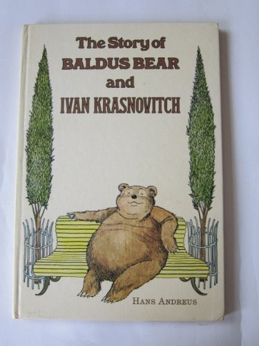9780723221005: Story of Baldus Bear and Ivan Krasnovitch