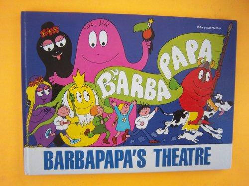 Barbapapa's Theatre (9780723221098) by Annette Tison; Talus Taylor
