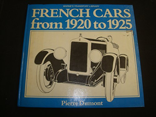 9780723221166: French Cars from 1920 to 1925