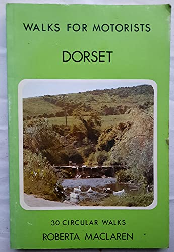 9780723221432: Dorset Walks For Motorists(29) (Walks for motorists series: Warne Gerrard guides for walkers)