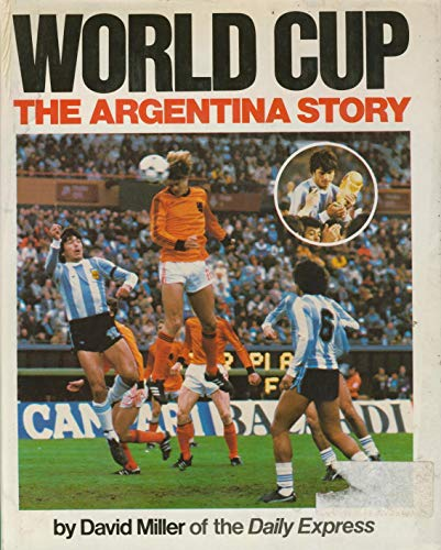 9780723221715: World Cup: The Argentina Story