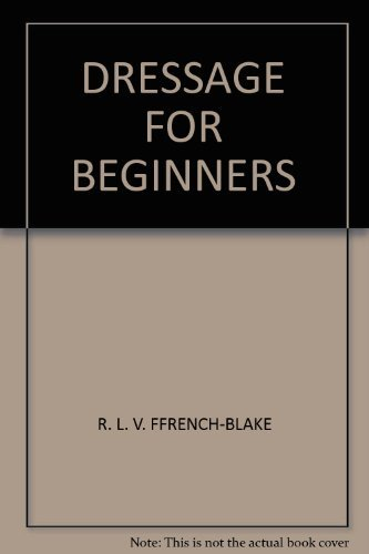 9780723226246: Dressage For Beginners