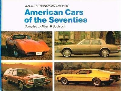 9780723228707: American Cars of the Seventies (Warne's Transport Library)
