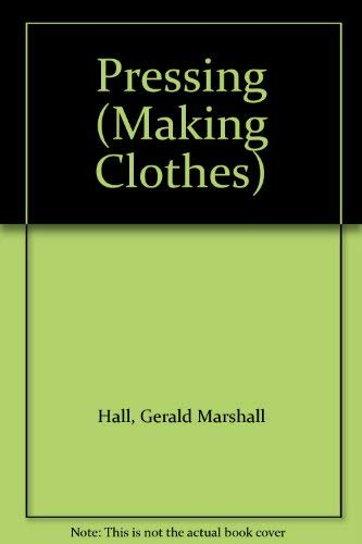 9780723228905: Pressing (Making Clothes)
