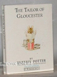 9780723229407: The Tailor of Gloucester (The Peter Rabbit books)