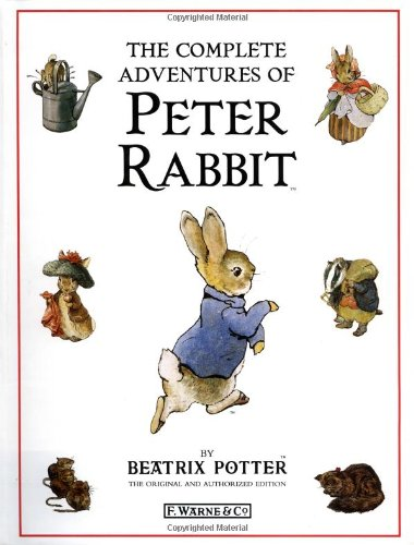 9780723229513: The Complete Adventures of Peter Rabbit: The Tale of Peter Rabbit; the Tale of Benjamin Bunny; the Tale of the Flopsy Bunnies; the Tale of Mr. Tod