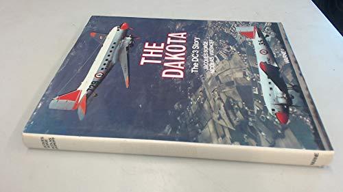 9780723229636: The Dakota: The DC3 Story (English language version)