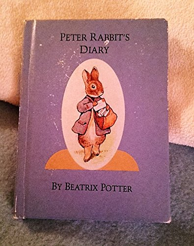 9780723229827: Peter Rabbit's Diary: Including Illustrations from