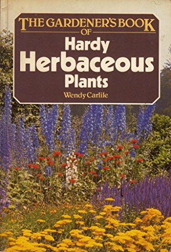 9780723231684: Gardener's Book of Hardy Herbaceous Plants