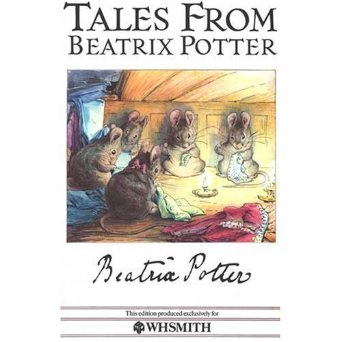 9780723232612: Tales from Beatrix Potter 1: The Tailor of Gloucester,the Tale of Mrs Tiggy-Winkle,the Tale of Jemima Puddle-Duck,And the Tale of the Flopsy Bunnies (Special Edition For W.H.Smith)