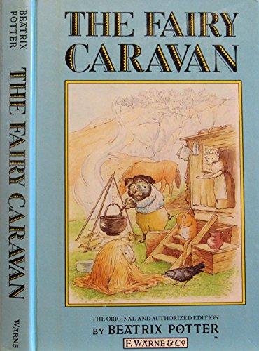 9780723233077: The fairy caravan