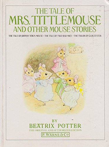 9780723233244: The Tale of Mrs. Tittlemouse and Other Mouse Stories