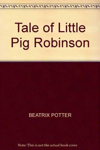 Potter Beatrix: Tale of Little Pig Robinson(export: Beatrix Potter