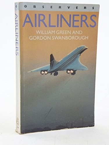 Observers Airliners (1987 Edition) (Observer's Pocket) (9780723234005) by William Green; Gordon Swanborough