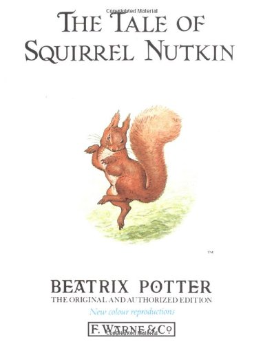 9780723234616: The Tale of Squirrel Nutkin (The original Peter Rabbit books)