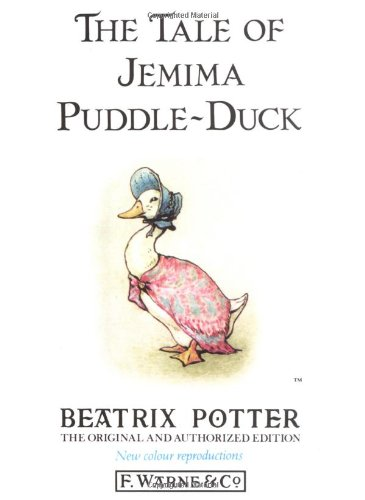 The Tale of Jemima Puddle-Duck (The Original Peter Rabbit Books)