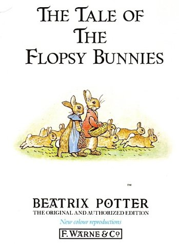 9780723234692: The Tale of the Flopsy Bunnies (The original Peter Rabbit books)
